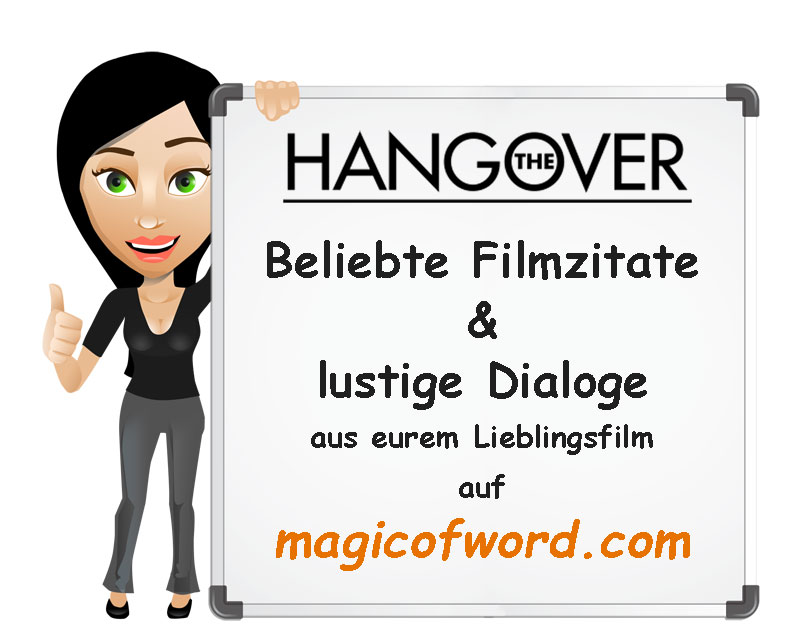 lustige filmsprüche und filmzitate aus dem film hangover