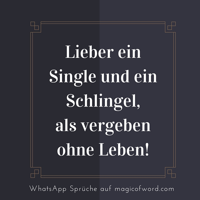 Coole Single Sprüche